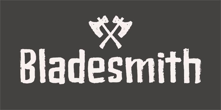 Bladesmith шрифт скачать бесплатно